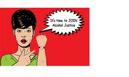 <span style='letter-spacing: 2px;'>A Personal Message from Alcohol Justice</span>