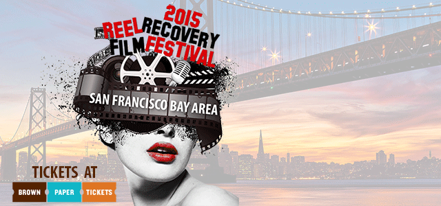 Tickets Now On Sale--REEL Recovery Film Festival & Symposium, June 11-14, 2015
